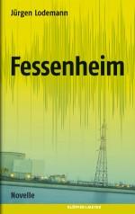 "Titel der Novelle ""Fessenheim"""